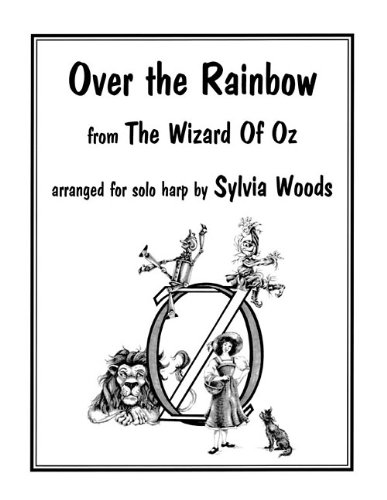 Over the Rainbow: Arranged for Solo Harp