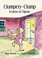 Clumpety-Clump Learns to Tiptoe