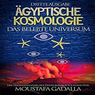 Ägyptische Kosmologie: Das belebte Universum Titelbild