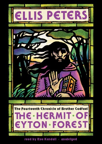 The Hermit of Eyton Forest (Brother Cadfael Mysteries, Book 14)(Library Edition) (Chronicles of Brother Cadfael)