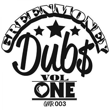 Greenmoney Dubs Vol.1