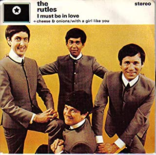 """I Must Be In Love / Cheese & Onions / With A Girl Like You - Rutles 7"""" 45"""