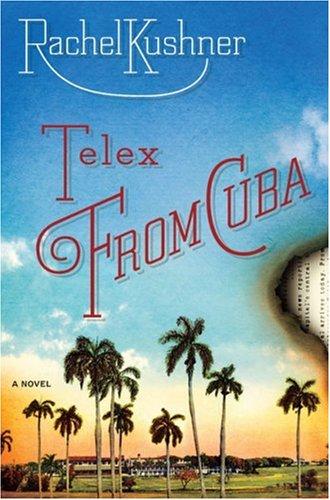التلكس من كوبا: رواية