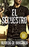 EL SECUESTRO: un thriller de David Ribas (Thrillers en español nº 3)