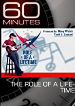 60 Minutes - The Role of a Lifetime