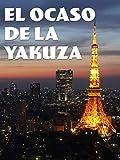 El Ocaso del Yakuza