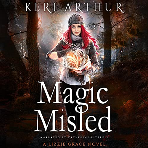 Magic Misled: The Lizzie Grace Series, Book 7