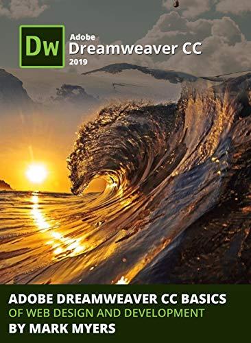 Amazon Com Adobe Dreamweaver Cc Basics Of Web Design And Development Ebook Myers Mark Kindle Store