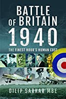 Battle of Britain, 1940: The Finest Hour's Human Cost