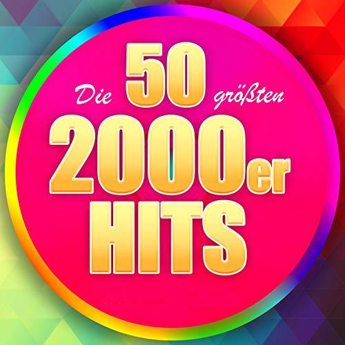 Die 50 größten 2000er Hits