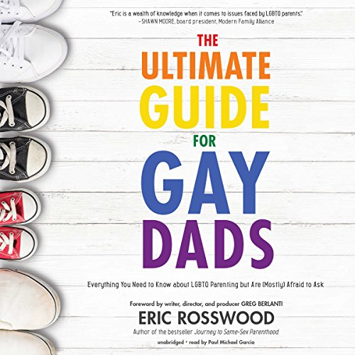 The Ultimate Guide for Gay Dads audiobook cover art