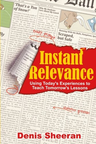 Instant Relevance Using Todays Experiences To Teach Tomorrows Lessons