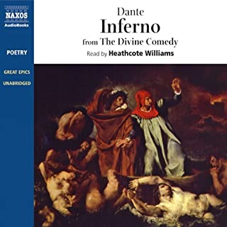 Inferno: From The Divine Comedy                   Written by:                                                                                                                                 Dante Alighieri,                                                                                        Benedict Flynn (translator)                               Narrated by:                                                                                                                                 Heathcote Williams                      Length: 4 hrs and 10 mins     6 ratings     Overall 4.8