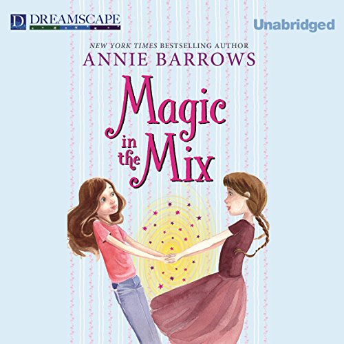 Magic in the Mix audiobook cover art