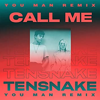 Call Me (You Man Remix)