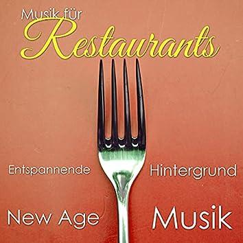 Musik für Restaurants: Entspannende Hintergrund New Age Musik