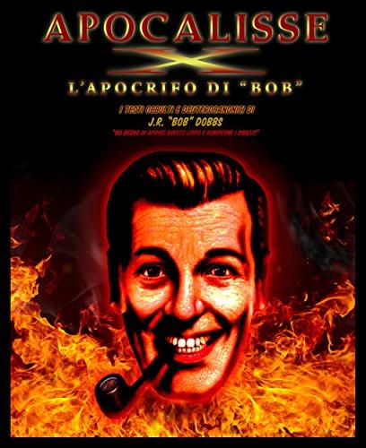Apocalisse X: Come distruggere la Cospirazione (Italian Edition)