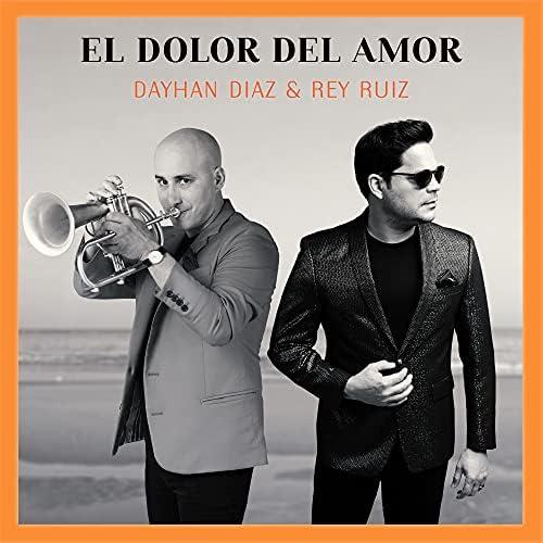 Dayhan Díaz & Rey Ruiz