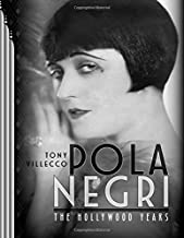 Pola Negri—The Hollywood Years