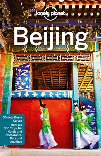 Lonely Planet Reiseführer Bejing (Lonely Planet Reiseführer E-Book)