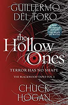 The Hollow Ones by [Guillermo del Toro, Chuck Hogan]