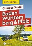 MARCO POLO Camper Guide Baden-Württemberg & Pfalz: Insider-Tipps für deine Wohnmobil-Touren