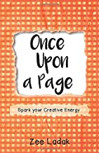 Once Upon a Page: A Journal that Sparks your Creative Energy.