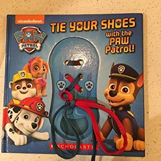 Paw Patrol: Tie Your Shoes With The Paw Patrol!
