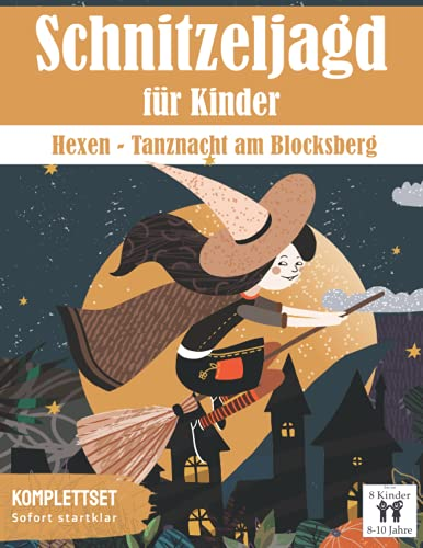 Schnitzeljagd für Kinder: Hexen - Tanznacht am Blocksberg