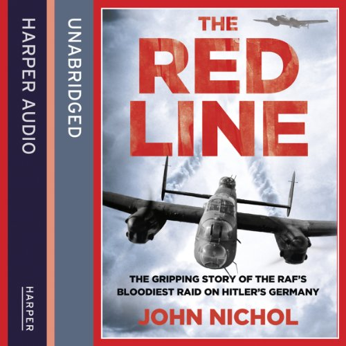 The Red Line: The Gripping Story of the RAF's Bloodiest Raid on Hitler's Germany Titelbild