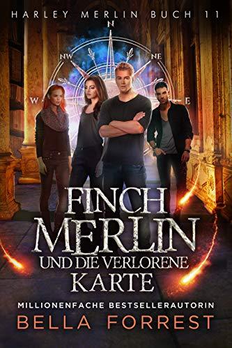 Harley Merlin 11: Finch Merlin und die verlorene Karte