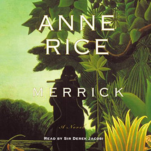 Merrick Audiobook By Anne Rice cover art