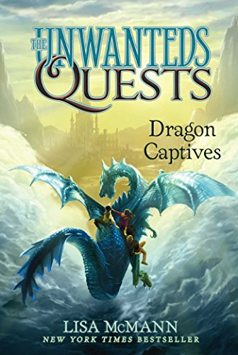 Dragon Captives (The Unwanteds Quests Book 1) by [Lisa McMann]