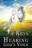 4 Keys to Hearing God's Voice by Dr. Mark Virkler(2010-08-01)