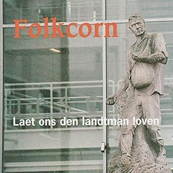Laet Ons Den Landtman Loven