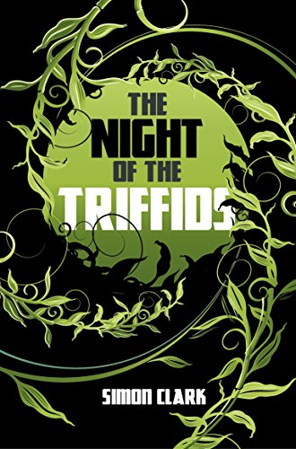 The Night of the Triffids (English Edition)