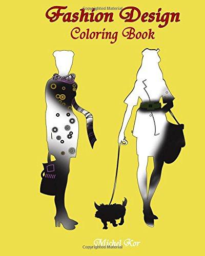 Fashion Design Coloring Book: Fun Fashion Coloring Book
