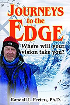 Journeys to the Edge: Where Will Your Vision Take You? by [Randall Peeters, Linsdau James]