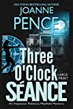 Three O'Clock Seance [Large Print]: An Inspector Rebecca Mayfield Mystery (The Rebecca Mayfield Mysteries)