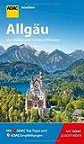 ADAC Reiseführer Allgäu: Der Kompakte mit den ADAC Top Tipps und cleveren Klappkarten - Barbara Kettl-Römer