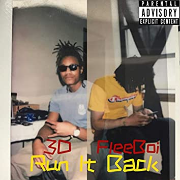 Run It Back (feat. FleeBoi)