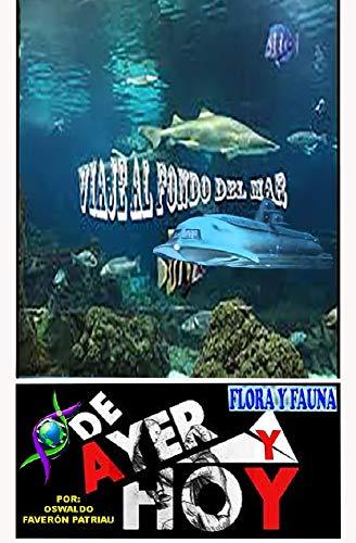 Viaje al fondo del mar (Flora y Fauna nº 150)