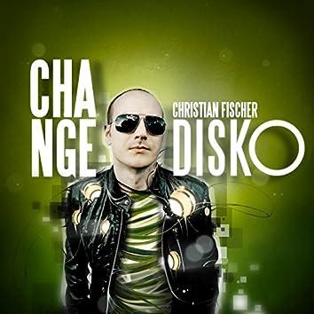Change Disko