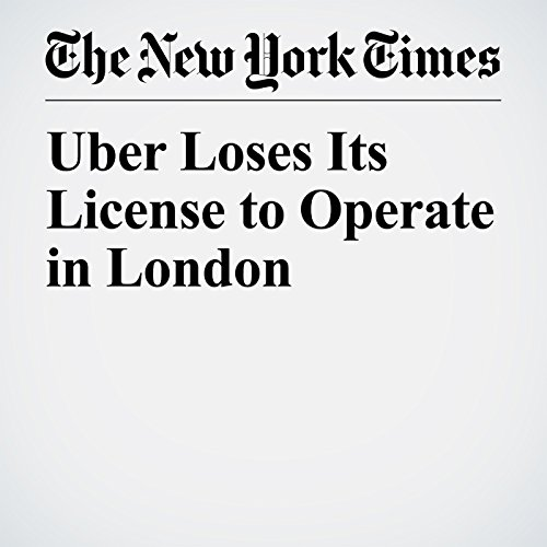 Uber Loses Its License to Operate in London copertina