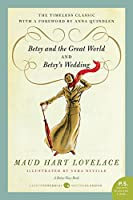 Betsy and the Great World/Betsy's Wedding: Betsy-Tacy Series (P.S.)
