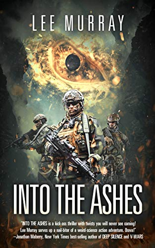 Into The Ashes (A Taine McKenna Adventure Book 3) by [Lee Murray]