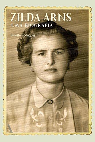 Zilda Arns: Uma biografia (Portuguese Edition)