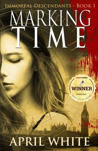 Marking Time: The Immortal Descendants: Book 1