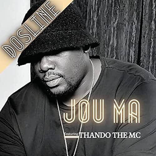 Dosline feat. Thando The MC