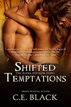 Shifted Temptations (Alpha Division Book 1) by [C.E. Black]